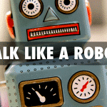Talk Like a Robot for Speech to Text to Work