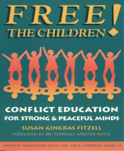 Free The Children, Conflict Resolution for Strong, Peaceful Minds