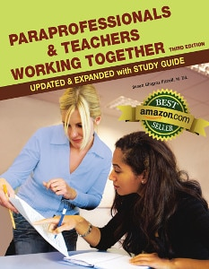 Teaching strategies for paraprofessionals and teachers working together