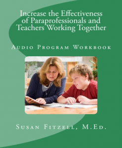 Increasing the Effectiveness of Paraprofessionals in the Classroom Audio Program Workbook