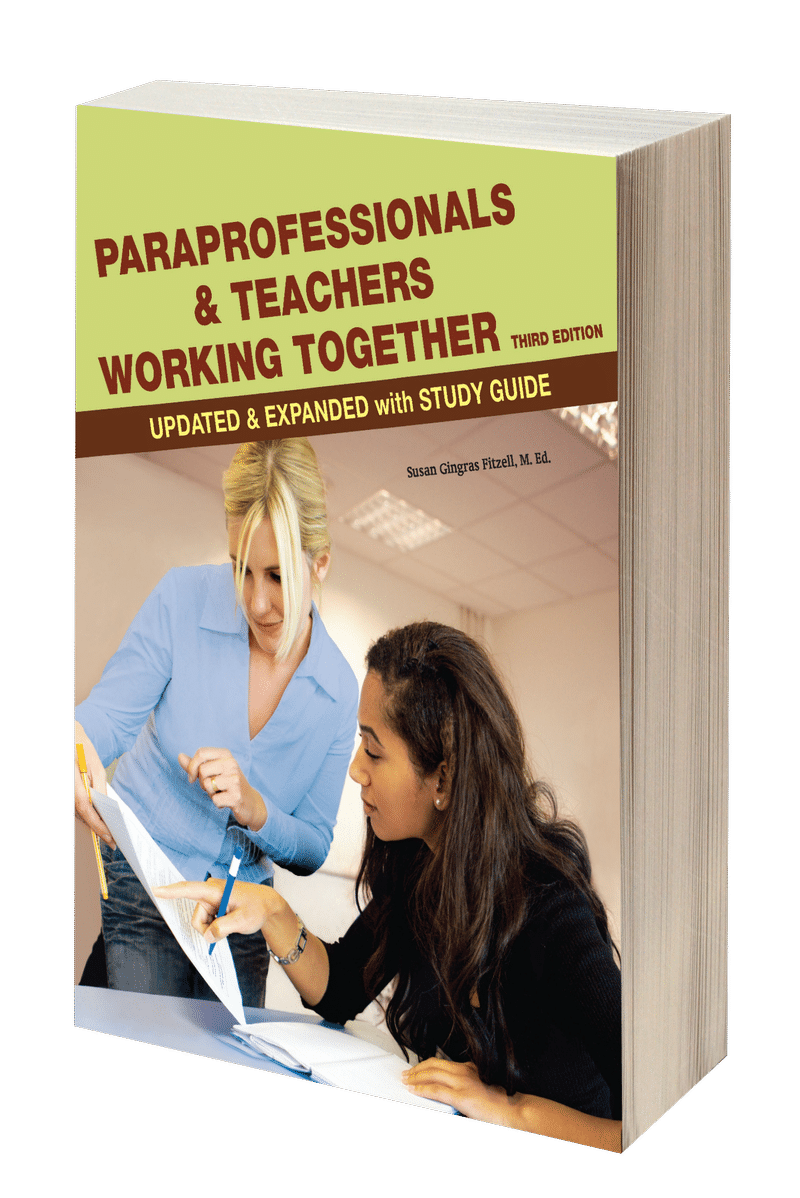 Paraprofessionals and Teachers Working Together 3rd Edition