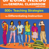 Special Needs in the General Classroom, 500+ Strategies for Differentiating Instruction